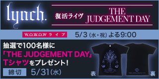 lynch. 復活ライヴ「THE JUDGEMENT DAY」