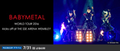 BABYMETAL WORLD TOUR 2016 kicks off at THE SSE ARENA WEMBLEY