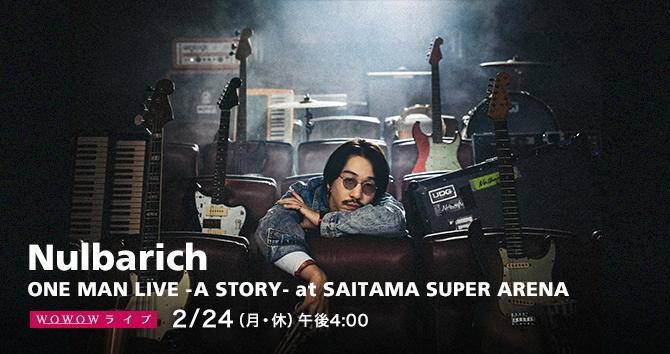 Nulbarich ONE MAN LIVE -A STORY- at SAITAMA SUPER ARENA