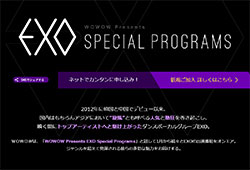 WOWOW Presents EXO Special Programs