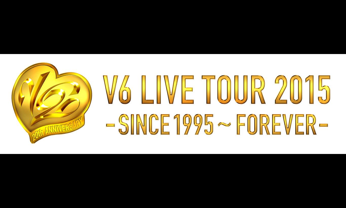 V6 LIVE TOUR 2015 -SINCE 1995〜FOREVER-