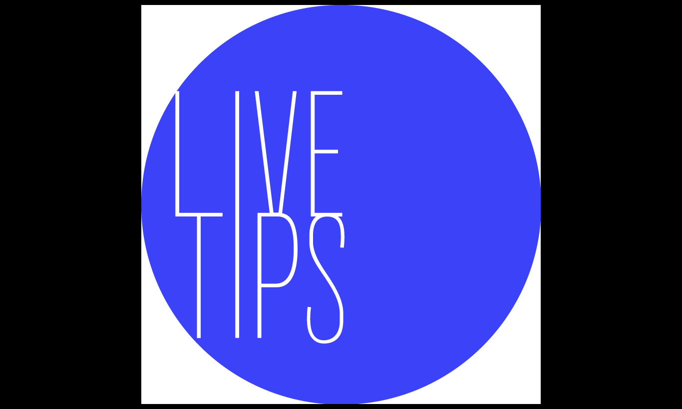 LIVE TIPS
