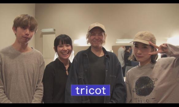 LIVE TIPS #1 tricot/プロモーション映像