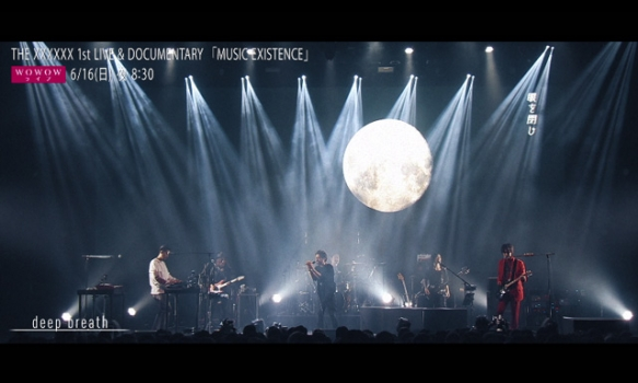 THE XXXXXX 1st LIVE & DOCUMENTARY 「MUSIC EXISTENCE」/ダイジェスト映像