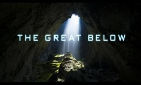 THE GREAT BELOW 世界最大の洞窟 ソンドン探検記