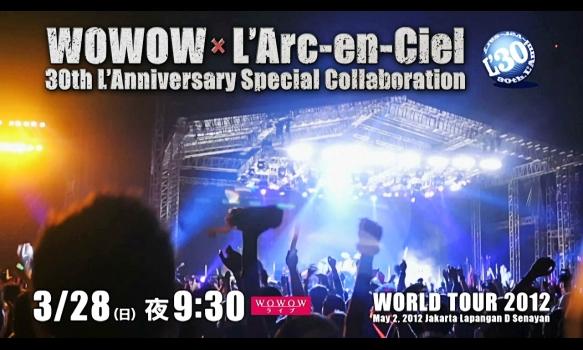 L'Arc~en~Ciel「WORLD TOUR 2012」 May 2, 2012 Jakarta Lapangan D Senayan プロモーション映像