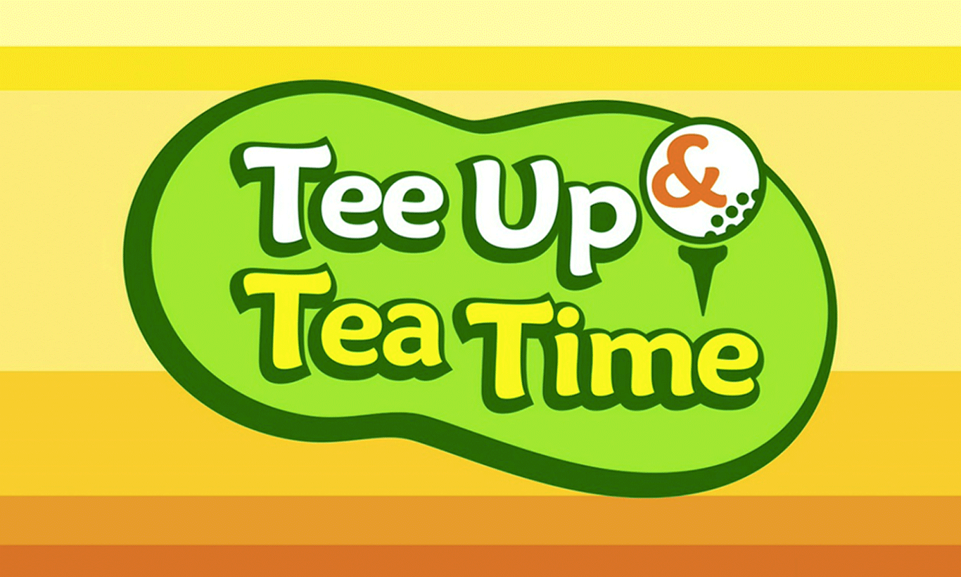 Tee Up & Tea Time